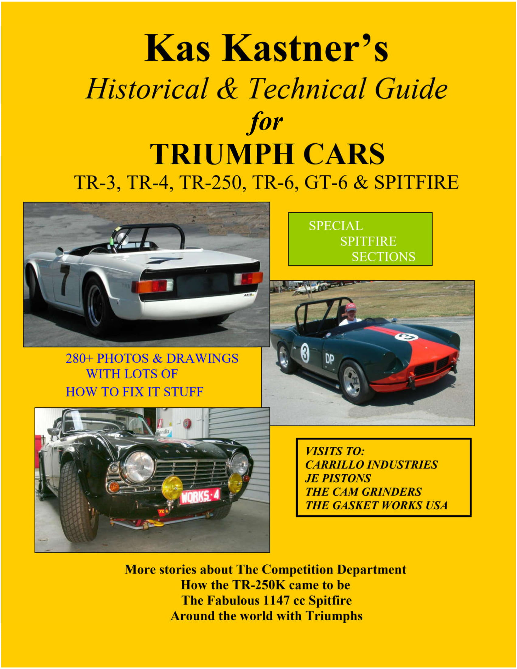 Kas Kastner's Historical and Technical Guide for Triumph Cars