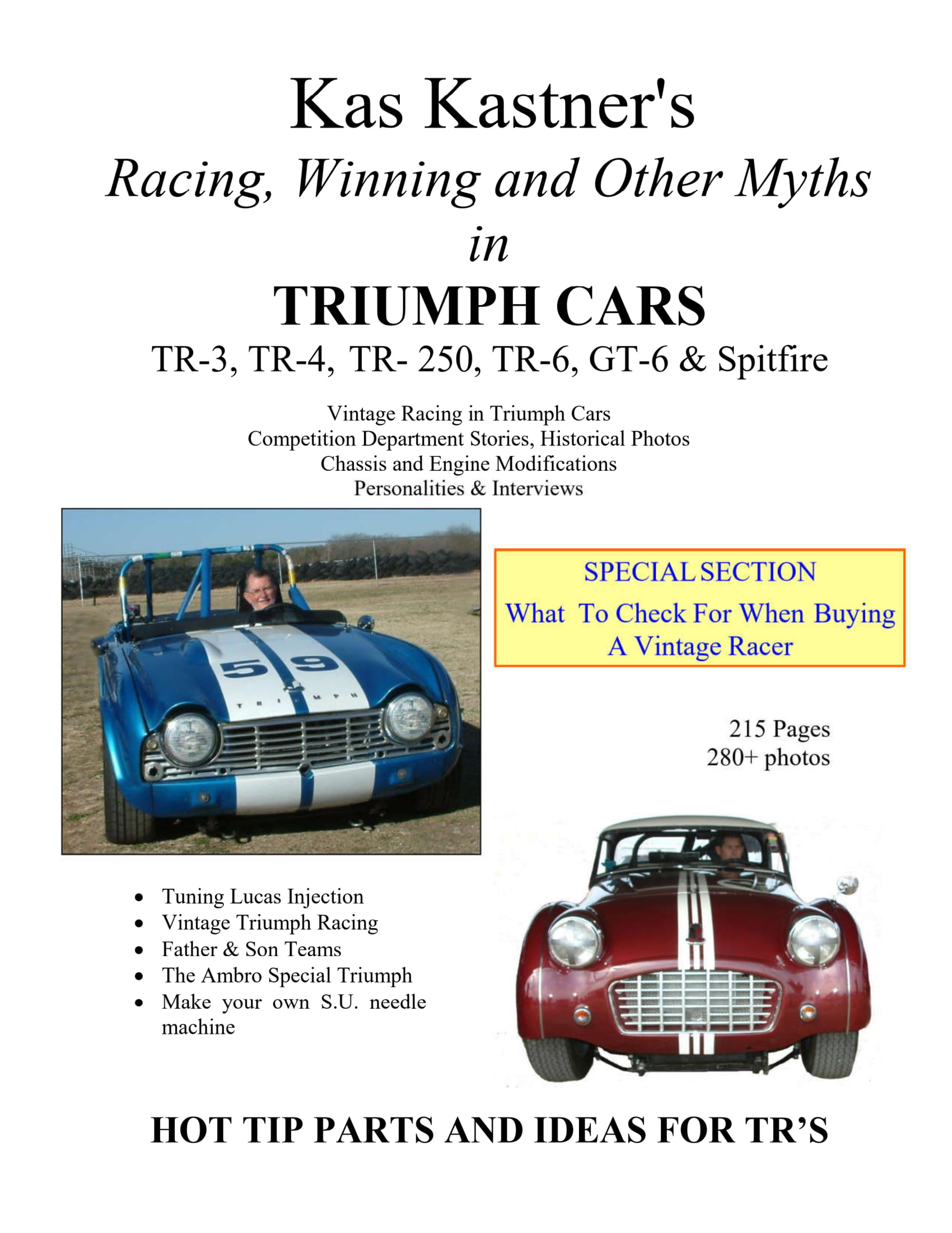 Kas Kastner's Racing, Winning and Other Myths in Triumph Cars